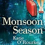 Monsoon Season   Katie O'Rourke