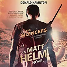 The Silencers: A Matt Helm Novel, Book 4 (       UNABRIDGED) by Donald Hamilton Narrated by Stefan Rudnicki