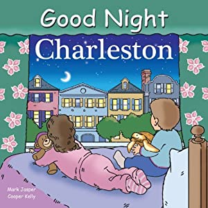 Good Night Charleston (Good Night Our World series)