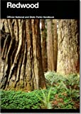 img - for Redwood: A Guide to Redwood National and State Parks, California (National Park Service Handbook) book / textbook / text book