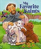 My Favorite Saints (Maggie Swanson Board Books) (0882717081) by Swanson, Maggie