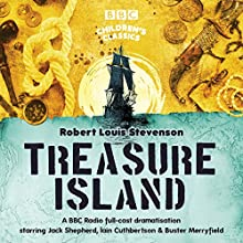 Treasure Island (BBC Children's Classics) Performance by Robert Louis Stevenson Narrated by  Dramatisation