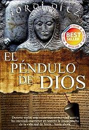 El péndulo de Dios (Precio Especial) (Spanish Edition)