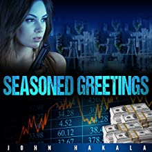 Seasoned Greetings Audiobook by John Hakala Narrated by Fred Filbrich