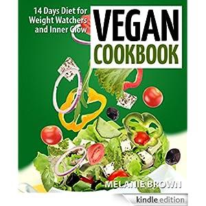 Vegan Cookbook: 14 Days Diet for Weight Watchers and Inner