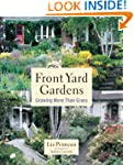 Front Yard Gardens: Growing More Than...