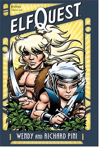 Elfquest: Archives, Volume 2 (Elfquest Graphic Novels (DC Comics)) by Wendy and Richard Pini