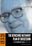 The Berkshire Hathaway Plan of Succession (OPV Short Read Book 1)