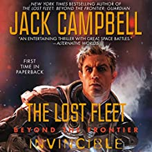 Invincible: The Lost Fleet: Beyond the Frontier, Book 2 Audiobook by Jack Campbell Narrated by Christian Rummel