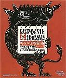 La poésie médiévale : petite anthologie