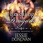 Revealing the Dragons: Stonefire Dragons, Book 3 | Jessie Donovan