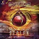 Stolen: Heart of Dread, Book 2 Audiobook by Melissa de la Cruz, Michael Johnston Narrated by Phoebe Strole, Dan Bittner