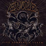 Evile Five Serpent's Teeth