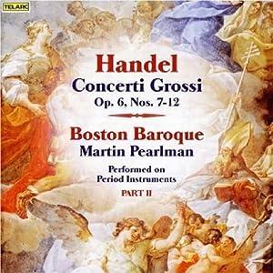 Concerti Grossi Op 6 Nos 7-12