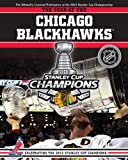 img - for The Year of the Chicago Blackhawks: Celebrating the 2013 Stanley Cup Champions book / textbook / text book