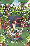 E.E. Otter and the Bullfrog Bullies