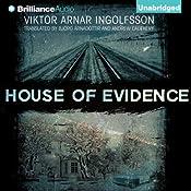 House of Evidence   [Viktor Arnar Ingolfsson, Björg Árnadóttir (translator), Andrew Cauthery (translator)]