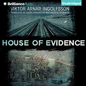 House of Evidence | [Viktor Arnar Ingolfsson, Björg Árnadóttir (translator), Andrew Cauthery (translator)]