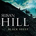 Black Sheep Audiobook by Susan Hill Narrated by Cameron Stewart