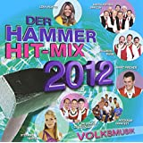 Der Hammer Hit-Mix 2012-Volksmusik