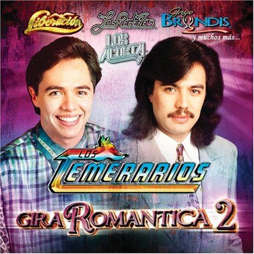 artist - Gira Romantica los Temerarios - Zortam Music