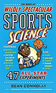 Book Cover: The Book of Wildly Spectacular Sports Science: 54 All-Star Experiments