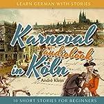 Karneval in K�ln (Learn German with S...