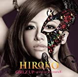 GIRLZ UP ~stand up for yourself~(初回限定盤)(DVD付)