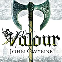Valour: The Fallen and the Faithful, Book 2 (       UNABRIDGED) by John Gwynne Narrated by Damian Lynch