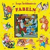 Äsops berühmteste Fabeln - lustige Tiergeschichten - Ein Fenterbilderbuch