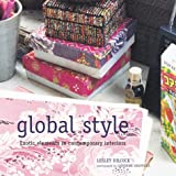 Global Style: Exotic Elements in Contemporary Interiors