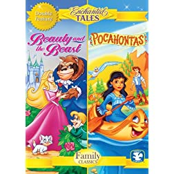 Enchanted Tales: Beauty and the Beast & Pocahontas