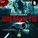 Vredens tid [Time of Wrath] (       UNABRIDGED) by Stefan Tegenfalk Narrated by Reine Brynolfsson