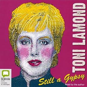 Still a Gypsy | [Toni Lamond]