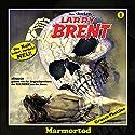Marmortod (Larry-Brent-Hörbuch 1) Hörbuch von Christian Montillon Gesprochen von: Wolfgang Rüter, Rainer Schmitt, Henry König, Rüdiger Schulzki, Wolfgang Rositzka