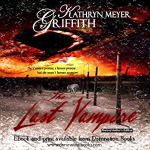 The Last Vampire: New Revised Edition | [Kathryn Meyer Griffith]