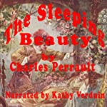 Sleeping Beauty: The Sleeping Beauty in the Woods | Charles Perrault