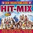 Der volkst�mliche Hit Mix - Folge 2 (Freddy Pfister Band, Klostertaler, Sch�rzenj�ger, Lauser, Oberkrainer, Zillertaler und die Geigerin ..)