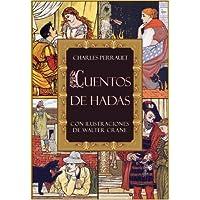 Cuentos de hadas ilustrados: El gato con botas, Caperucita Roja, La bella durmiente, Barba Azul, Cenicienta