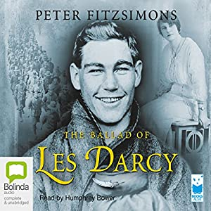 The Ballad of Les Darcy | [Peter Fitzsimons]