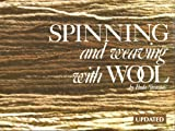 img - for Spinning & Weaving With Wool book / textbook / text book