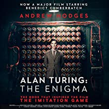 Alan Turing: The Enigma Audiobook by Andrew Hodges Narrated by Gordon Griffin