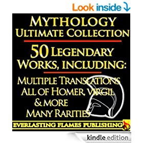 Iliad, Odyssey, Aeneid, Oedipus, Jason and the Argonauts and 50+ Legendary Books: ULTIMATE ROMAN and GREEK MYTHOLOGY COLLECTION