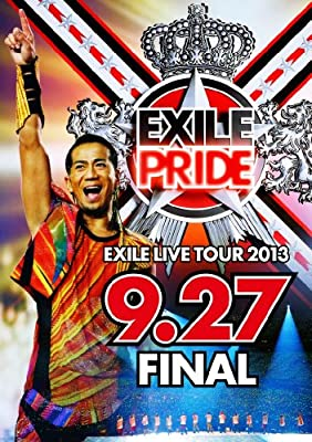 "EXILE LIVE TOUR 2013 ""EXILE PRIDE"