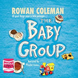 The Baby Group | [Rowan Coleman]