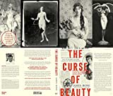 The Curse of Beauty: The Scandalous & Tragic Life of Audrey Munson, Americas First Supermodel