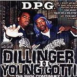Dillinger & Young Gotti 2: Tha Saga Continuez ~ D.P.G.