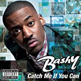 Bashy Catch Me If You Can