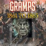 Gramps 1861 to 1865 | David Chapman