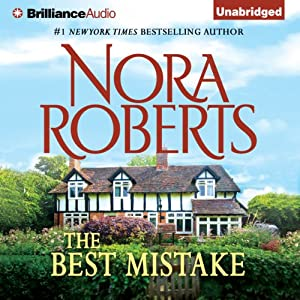 The Best Mistake: A Selection from Love Comes Along | [Nora Roberts]